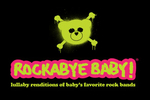 Rockabye Baby!