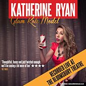 Glam Role Model (Live at The Bloomsbury Theatre)