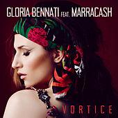 Gloria Bennati - Vortice