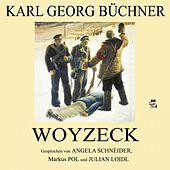 Karl Georg Büchner: Woyzeck
