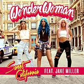 Sweet California - Wonderwoman (feat. Jake Miller)