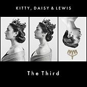 Kitty, Daisy & Lewis - Kitty, Daisy & Lewis The Third