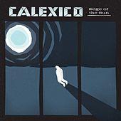 Calexico - Edge of the Sun (Deluxe Version)