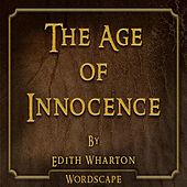 The Age of Innocence (By Edith Wharton)