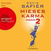 Mieses Karma hoch 2 (Ungekürzte Lesung)