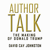 Author Talk - The Making of Donald Trump
