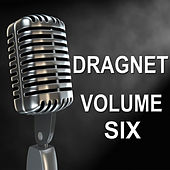 Dragnet - Old Time Radio Show, Vol. Six