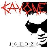 Kay One - J.G.U.D.Z.S. (Jung genug um drauf zu scheissen)