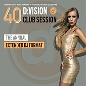 Various Artists - D:Vision Club Session 40 [Annual Edition]