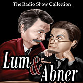 The Radio Show Collection - Lum & Abner