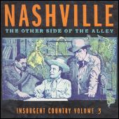 Nashville: The Other Side Of The Alley... Vol. 3