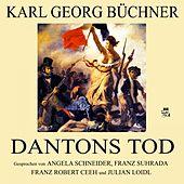 Karl Georg Büchner: Dantons Tod