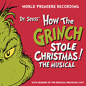 Dr. Seuss' How The Grinch Stole Christmas! The Musical
