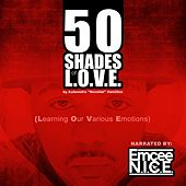 50 Shades of L.O.V.E. (Learning Our Various Emotions)