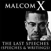 Malcolm X: The Last Speeches