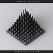 Gregor Tresher - Quiet Distortion