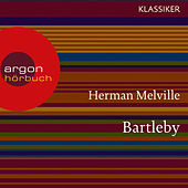 Bartleby (Ungekürzte Lesung)