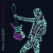 Paul Gilbert - I Can Destroy