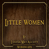 Little Women (By Louisa May Alcott)