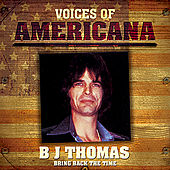 voices of americana  luckiest man in the world   b j  thomas   plain jane