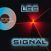 Das Signal (Ungekürzte Lesung)