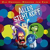 Alles steht Kopf - Das Original-Hörspiel zum Kinofilm