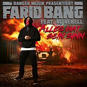 Farid Bang - Alles hat sein Sinn (feat. KC Rebell)