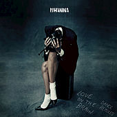 Rihanna: Love on the Brain