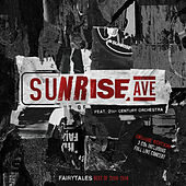 Sunrise Avenue - Fairytales - Best Of 2006-2014 (Orchestral Version / Live)