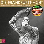 Die Frankfurtnacht - Panikherz. Das Live-Dokument