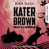 Kater Brown und die tote Weinkönigin - Kurzgeschichte
