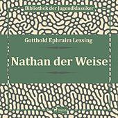 Nathan der Weise (Ungekürzt)