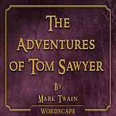 The Adventures of Tom Sawyer (By Mark Twain)