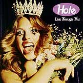 Live Through This : Hole : Rhapsody