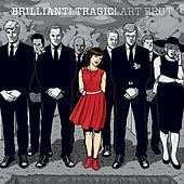 Art Brut - Brilliant Tragic