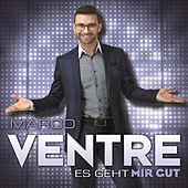 Marco Ventre - Es geht mir gut