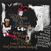 Robert Glasper - Everything's Beautiful