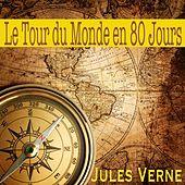 Le Tour du Monde en 80 Jours, Jules Verne