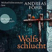 Wolfsschlucht (Ungekürzte Lesung)