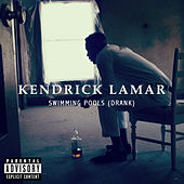 Play Album: Swimming Pools (Drank)  - Kendrick Lamar