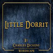 Little Dorrit (By Charles Dickens)