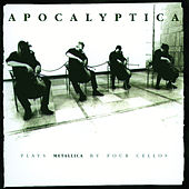 Apocalyptica - Plays Metallica by Four Cellos