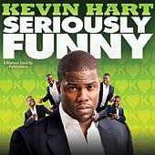 Rhapsody MP3 Music Downloads: Seriously Funny by Kevin Hart