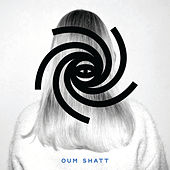 Oum Shatt - Oum Shatt