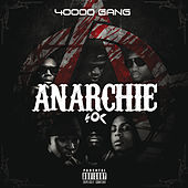 40000 Gang - Anarchie