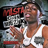 Lil Mista Cain Muzik 2.0 Free