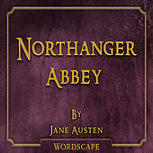 Northanger Abbey (By Jane Austen)