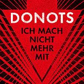 Donots - Ich mach nicht mehr mit
