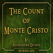 The Count of Monte Cristo (By Alexandre Dumas)