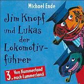 03: Jim Knopf und Lukas der Lokomotivführer (Hörspiel)